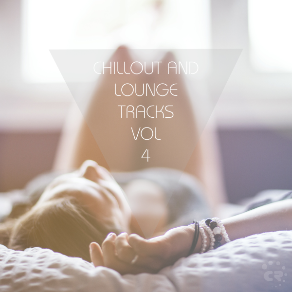 Chillout and Lounge Tracks Vol. 4